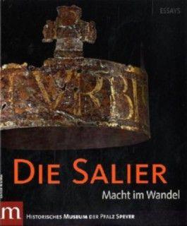 Die Salier Bd. I