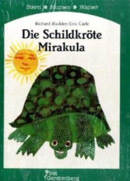 Die Schildkröte Mirakula