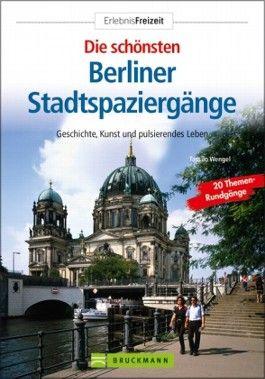 Die schönsten Berliner Stadtspaziergänge