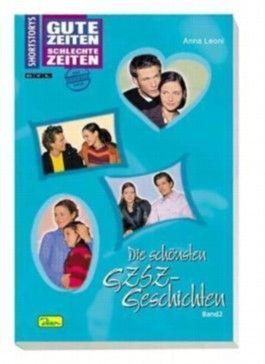 Die schönsten GZSZ-Geschichten. Bd.2