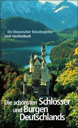 Die schönsten Schlösser und Burgen Deutschlands