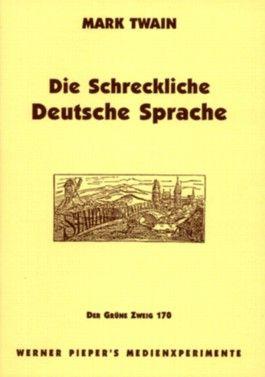 Die schreckliche deutsche Sprache