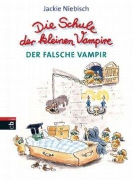 Die Schule der kleinen Vampire - Der falsche Vampir