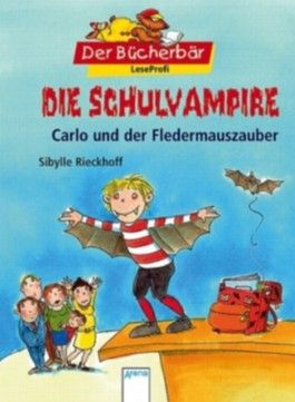Die Schulvampire - Carlo und der Fledermauszauber