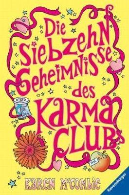 Die siebzehn Geheimnisse des Karma-Clubs