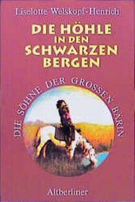 Die Söhne der Großen Bärin, 6 Bde. Kt, Bd.3, Die Höhle in den Schwarzen Bergen