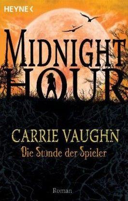 Midnight Hour - Die Stunde der Spieler