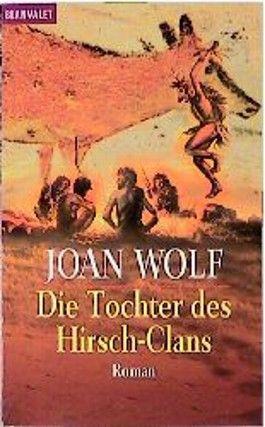 Die Tochter des Hirsch-Clans
