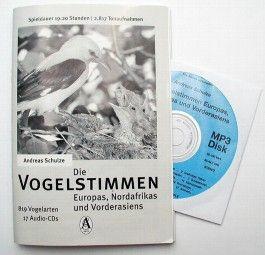 Die Vogelstimmen Europas, Nordafrikas und Vorderasiens (1 MP3-Disk, Laufzeit 19:20 Stunden)