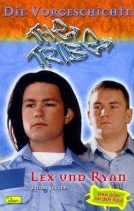 Die Vorgeschichte, Lex und Ryan. Bd.2