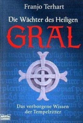 Die Wächter des Heiligen Gral