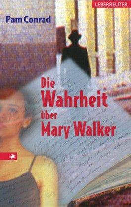 Die Wahrheit über Mary Walker