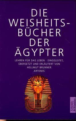 Die Weisheitsbücher der Ägypter