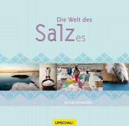 Die Welt des Salzes