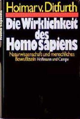 Die Wirklichkeit des Homo sapiens