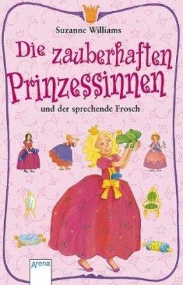 Die zauberhaften Prinzessinnen und der sprechende Frosch