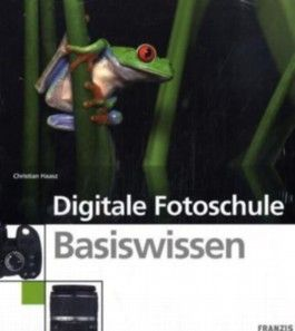 Digitale Fotoschule Basics