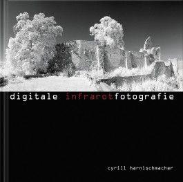 Digitale Infrarotfotografie