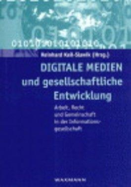 Digitale Medien und gesellschaftliche Entwicklung