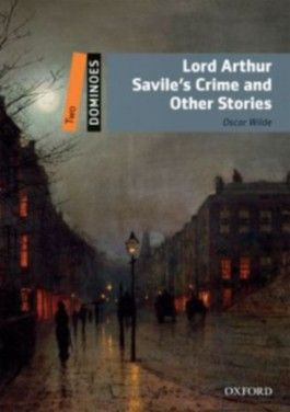 Dominoes / 7. Schuljahr, Stufe 1 - Lord Arthur Savile's Crime and Other Stories