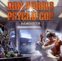 Don Harris - Psycho Cop / 09: Dämonicus