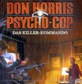 Don Harris, Psycho-Cop 05. Das Killer-Kommando