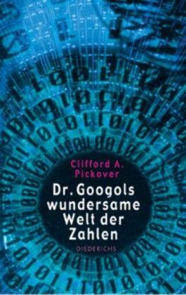 Dr. Googols wundersame Welt der Zahlen