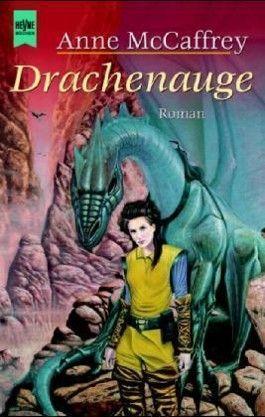 Drachenauge. Ein Roman aus der Welt der Drachenreiter von Pern