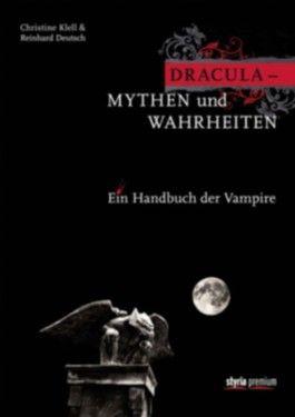 Dracula - Mythen und Wahrheiten