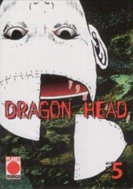 Dragon Head, Band 5