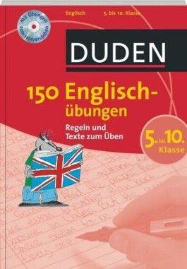 Duden 150 Englischübungen, 5. bis 10. Klasse