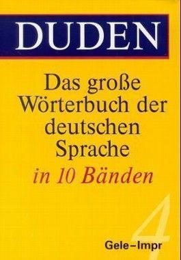 Duden - Das grosse Wörterbuch der deutschen Sprache / Duden - Das große Wörterbuch der deutschen Sprache in zehn Bänden - Band 4
