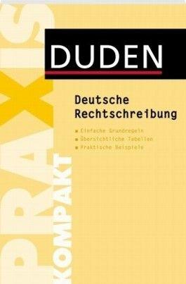 Duden - Deutsche Rechtschreibung - kurz gefasst