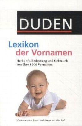 Duden - Lexikon der Vornamen