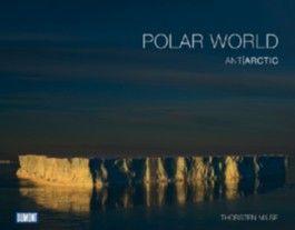 DuMont Bildband Polar World/ AntArctic