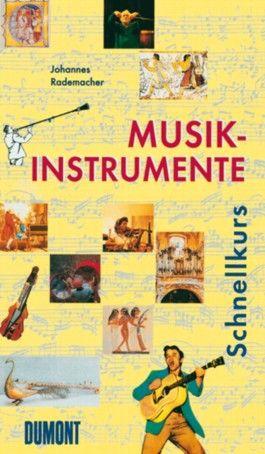 DuMont Schnellkurs Musikinstrumente