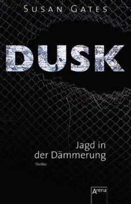 Dusk - Jagd in der Dämmerung