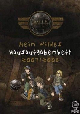 DWK 4, Mein Wildes Hausaufgabenheft 2007/2008