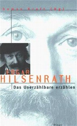 Edgar Hilsenrath, Das Unerzählbare erzählen
