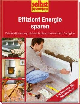 Effizient Energie sparen - selbst ist der Mann