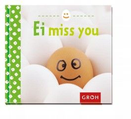 Ei miss you!