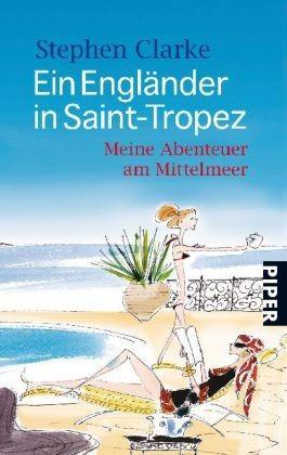 Ein Engländer in Saint-Tropez