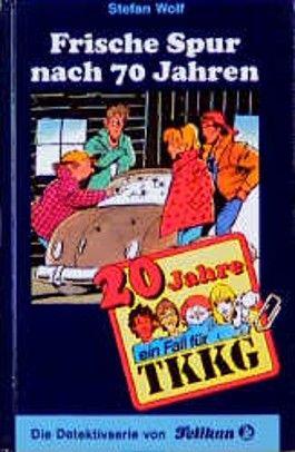 Ein Fall für TKKG, Bd.86, Frische Spur nach 70 Jahren