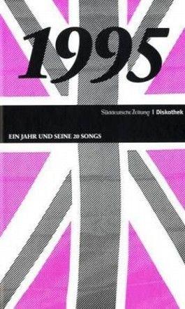 Ein Jahr und seine 20 Songs - 1995, m. Audio-CD
