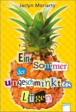Ein Sommer der ungeschminkten Lügen