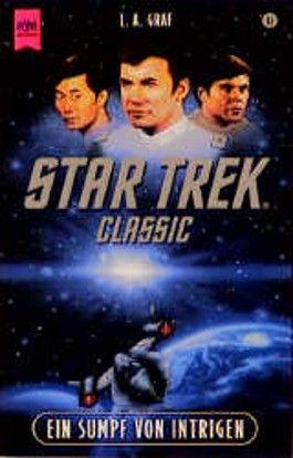 Ein Sumpf von Intrigen. Star Trek.