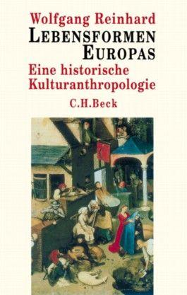 Eine historische Kulturanthropologie