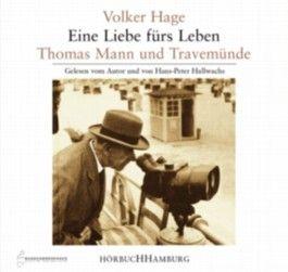 Eine Liebe fürs Leben, Thomas Mann und Travemünde