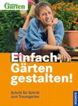 Einfach Gärten gestalten!