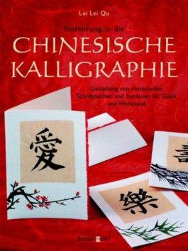 Einführung in die chinesische Kalligraphie